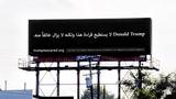 Billboard taunts Trump in Arabic